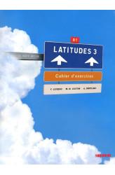 Зошит Latitudes 3 Cahier d'exercices avec СD audio