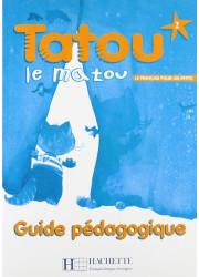 Книга вчителя Tatou le matou 2 Guide pédagogique