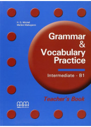 Книга вчителя Grammar & Vocabulary Practice Intermediate - B1 Teacher's Book