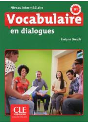 Книга Vocabulaire en Dialogues 2e Édition Intermédiaire Livre avec Corrigés et CD audio