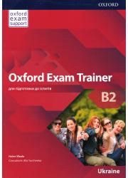 Підручник Oxford Exam Trainer B2 Student's Book