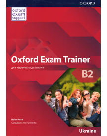 Підручник Oxford Exam Trainer B2 Student's Book