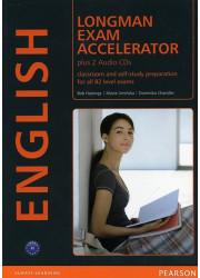 Підручник Longman Exam Accelerator Classroom and Self-Study Preparation for all B2 Level Exams