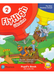 Підручник Fly High 2 Ukraine Pupil's Book + Audio CD