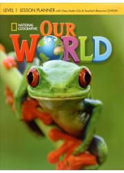 Книга для вчителя Our World 1 Lesson Planner with Audio CD and Teacher's Resource CD-ROM