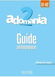 Книга вчителя Adomania 2 Guide Pédagogique