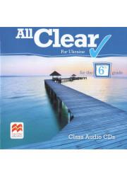 Аудіо диск All Clear for Ukraine 6 клас Class Audio CD