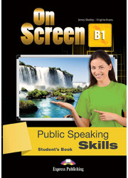 Підручник On Screen B1 Public Speaking Skills Student's Book