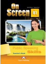 Книга вчителя On Screen B1 Public Speaking Skills Teacher's Book