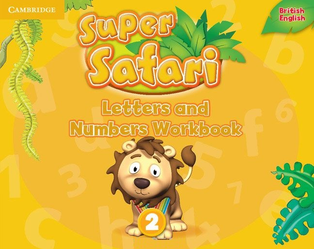 Книга Super Safari 2 Letters and Numbers Workbook  Дошкільнята  Cambridge University Press