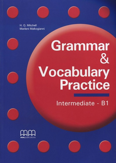 Grammar & Vocabulary Practice  Граматика  MM Publications