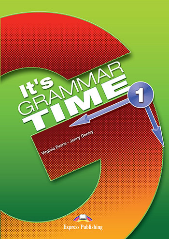 It's Grammar Time  Граматика  Express Publishing